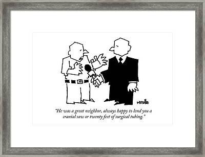 He Was A Great Neighbor Framed Print by Ariel Molvig