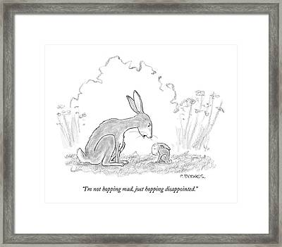 I'm Not Hopping Mad Framed Print by Pat Byrnes