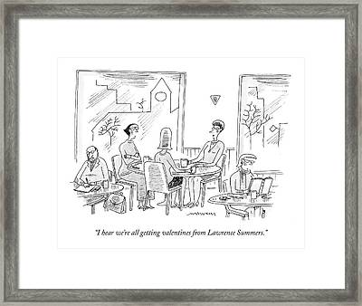 I Hear We're All Getting Valentines From Lawrence Framed Print