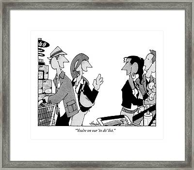 You're On Our 'to Do' List Framed Print