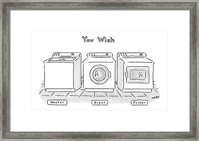 You Wish Framed Print