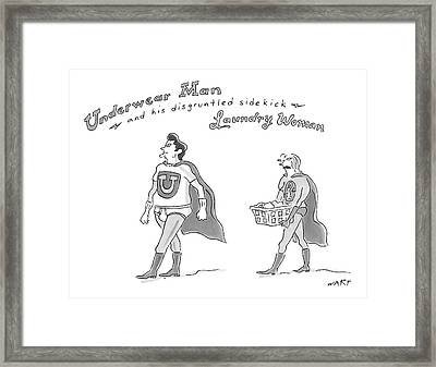 Underwear Man And His Disgruntled Sidekick Framed Print