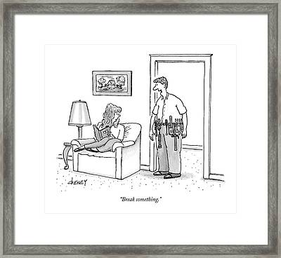 Break Something Framed Print