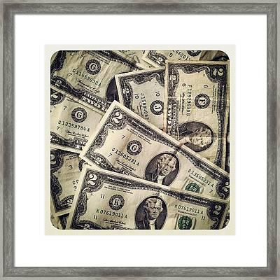 #2dollarbill #2 #tagforlikes #money Framed Print