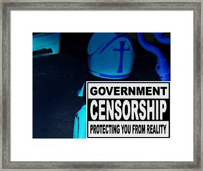 Government Censorship Framed Print by Sir Josef - Social Critic - ART