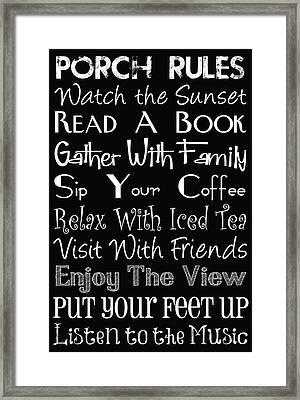 Porch Rules Framed Print