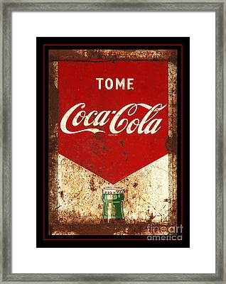 Rusty Antique Tome Coca Cola Sign Framed Print by John Stephens