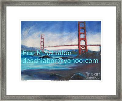 San Francisco Golden Gate Bridge Framed Print by Eric  Schiabor