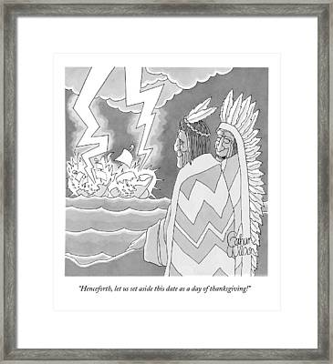Henceforth, Let Us Set Aside This Date As A Day Framed Print by Gahan Wilson