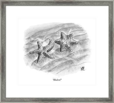 Shalom! Framed Print