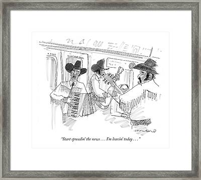 Start Spreadin' The News . . . I'm Leavin' Today Framed Print by Michael Crawford