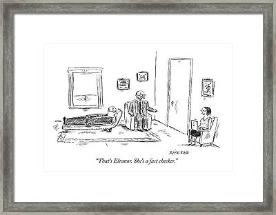 That's Eleanor. She's A Fact Checker Framed Print