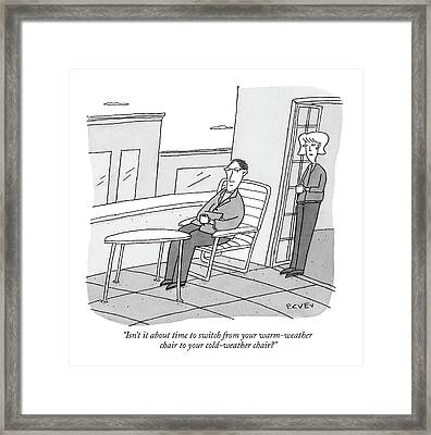 Isn't It About Time To Switch Framed Print
