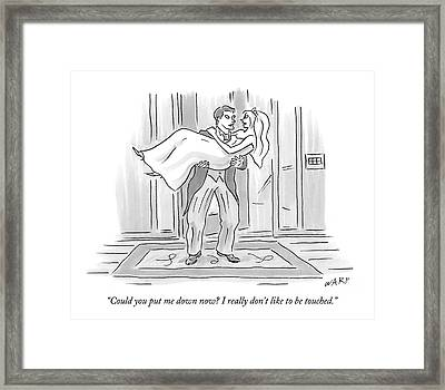 Could You Put Me Down Now? I Really Don't Like Framed Print
