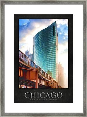 333 W Wacker Drive Poster Framed Print by Christopher Arndt