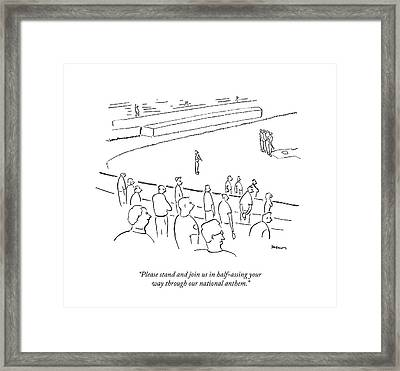 Please Stand And Join Us In Half-assing Your Way Framed Print