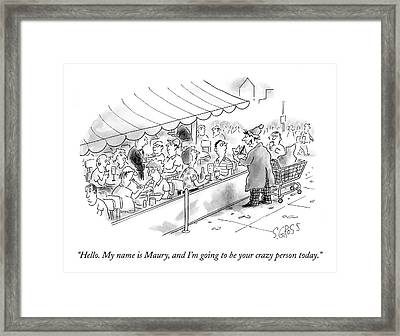 Hello. My Name Is Maury Framed Print