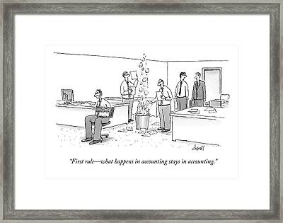 First Rule - What Happens In Accounting Stays Framed Print by Tom Cheney