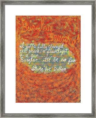 Burglar Beware Framed Print by Joe Dillon