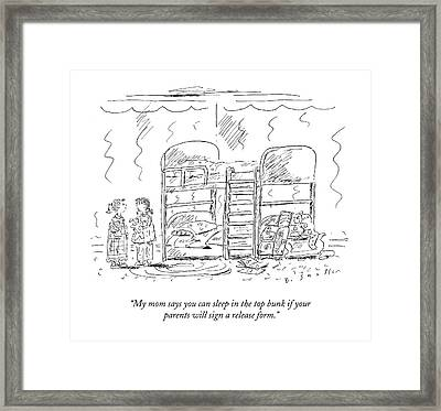 My Mom Says You Can Sleep On The Top Bunk If Framed Print by Barbara Smaller
