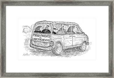 Proud Parents Of Underachievers Framed Print