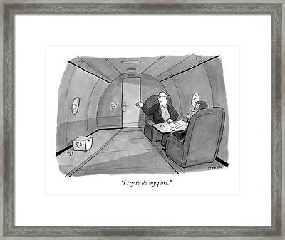 I Try To Do My Part Framed Print by Jason Patterson