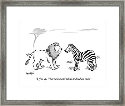 I Give Up. What's Black And White And Red All Framed Print