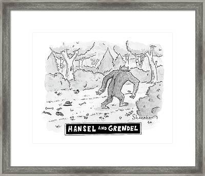 Hansel And Grendel Framed Print by Danny Shanahan