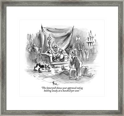 The Latest Poll Shows Your Approval Rating Framed Print by Lee Lorenz