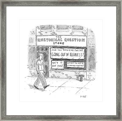 The Rhetorical Question Store Framed Print by Roz Chast