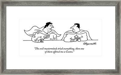 The Evil Masterminds Tried Everything Framed Print by Charles Barsotti