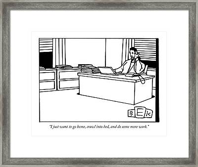 I Just Want To Go Home Framed Print