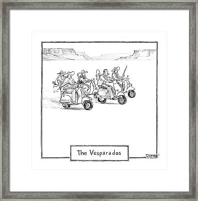 The Vesparados Framed Print by Matthew Diffee