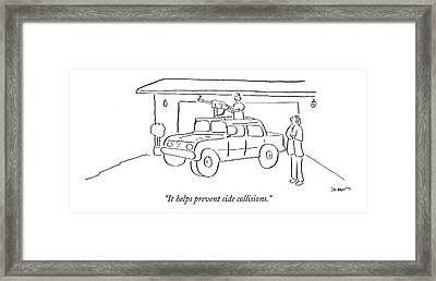It Helps Prevent Side Collisions Framed Print