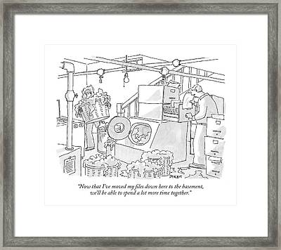 Now That I've Moved My Files Down Here Framed Print by Jack Ziegler