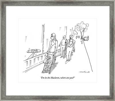I'm In The Maclaren Framed Print by Michael Crawford