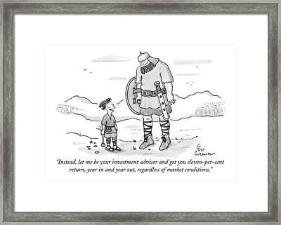 Instead, Let Me Be Your Investment Advisor Framed Print
