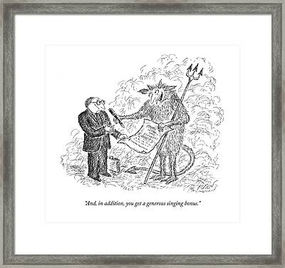 And, In Addition, You Get A Generous Singing Framed Print