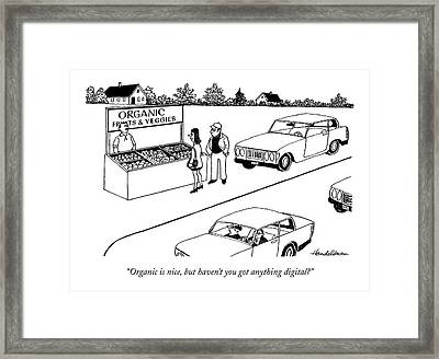 Organic Is Nice Framed Print