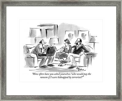 How Often Have You Asked Yourselves 'who Framed Print by Lee Lorenz