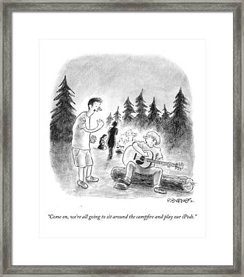 Come On, We're All Going To Sit Framed Print