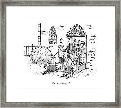 Excellent Sermon Framed Print