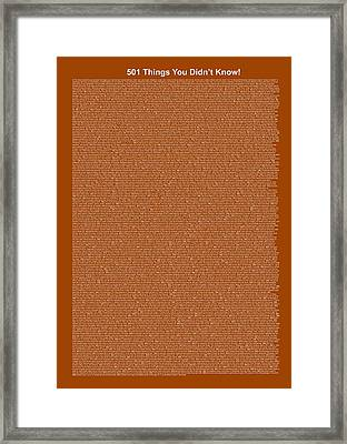 501 Things You Didn't Know - Brown Color Framed Print by Pamela Johnson