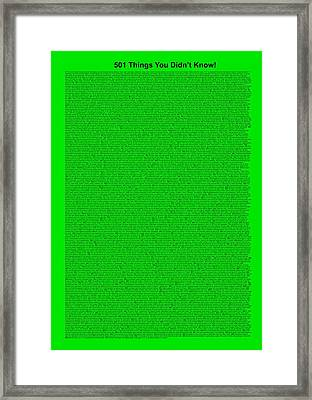 501 Things You Didn't Know - Green Neon Color Framed Print by Pamela Johnson
