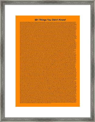 501 Things You Didn't Know - Orange Color Framed Print by Pamela Johnson