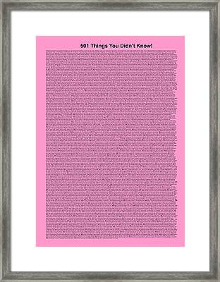 501 Things You Didn't Know - Pink Color Framed Print by Pamela Johnson