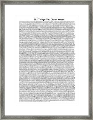 501 Things You Didn't Know - White Color Framed Print