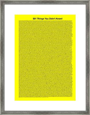 501 Things You Didn't Know - Yellow Color Framed Print by Pamela Johnson
