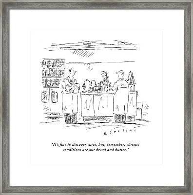 It's Fine To Discover Cures Framed Print