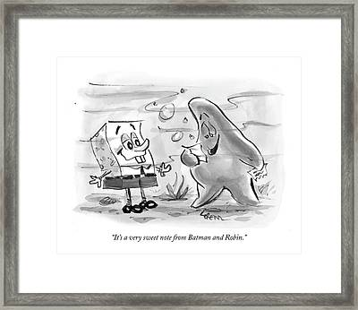 It's A Very Sweet Note From Batman And Robin Framed Print